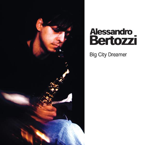 Big City Dreamers - Alessandro Bertozzi