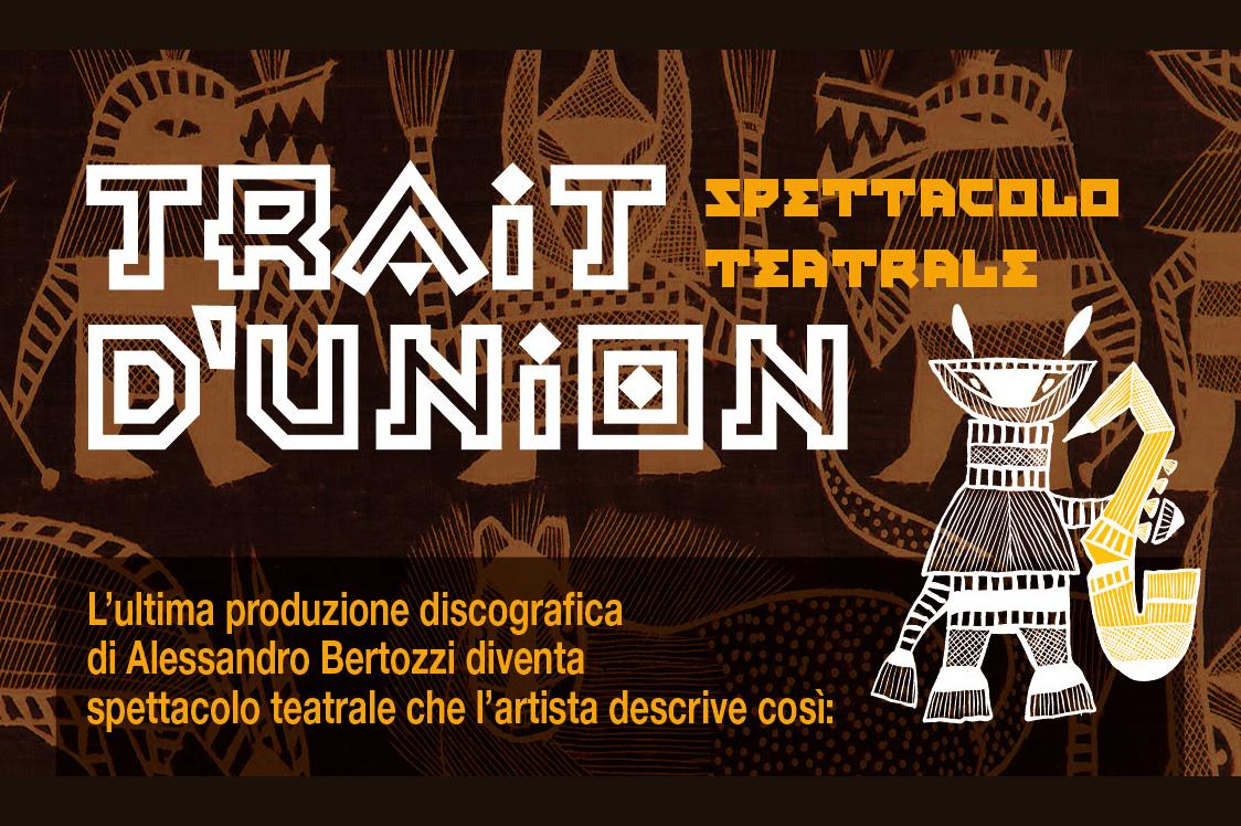 2020 - Trait d'union - Spettacolo - Alessandro Bertozzi